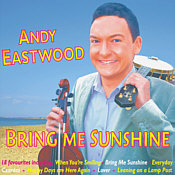 Andy Eastwood's 2007 album 'BRING ME SUNSHINE'