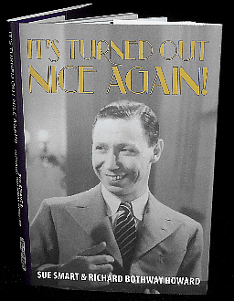 The George Formby biography, It's Turned Out Nice Again!