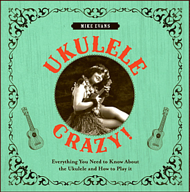 Ukulele Crazy - Book by Mike Evans